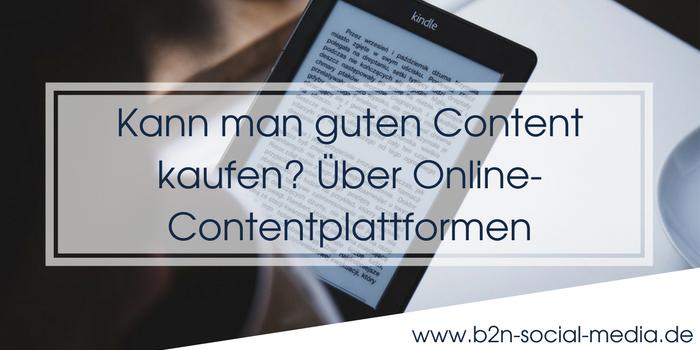 Kann man guten Content kaufen? Über Online-Contentplattformen