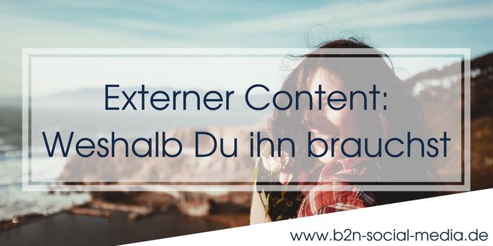 Externer Content: Weshalb Du ihn brauchst
