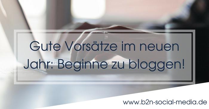 Gute Vorsätze im neuen Jahr: Beginne zu bloggen!