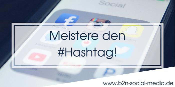 Meistere den #Hashtag!