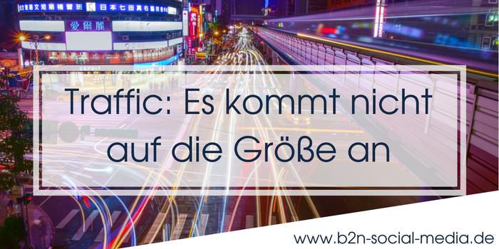 Traffic: Es kommt nicht auf die Größe an