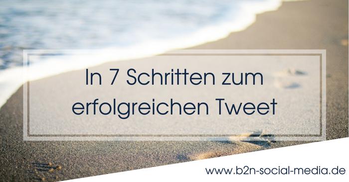 In 7 Schritten zum erfolgreichen Tweet