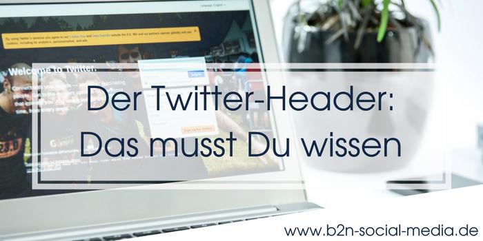 Der Twitter-Header: Das musst Du wissen