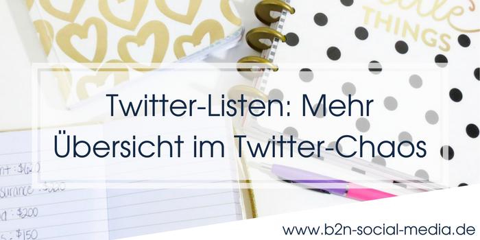 Twitter-Listen: Mehr Übersicht im Twitter-Chaos