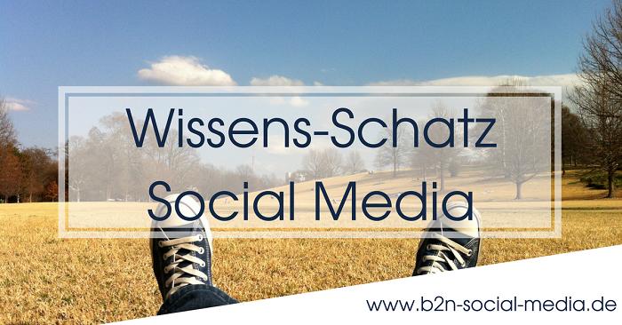 Wissens-Schatz Social Media