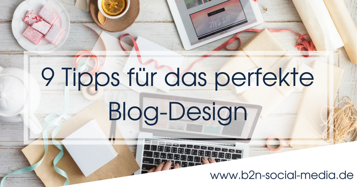 9 Tipps für das perfekte Blog-Design