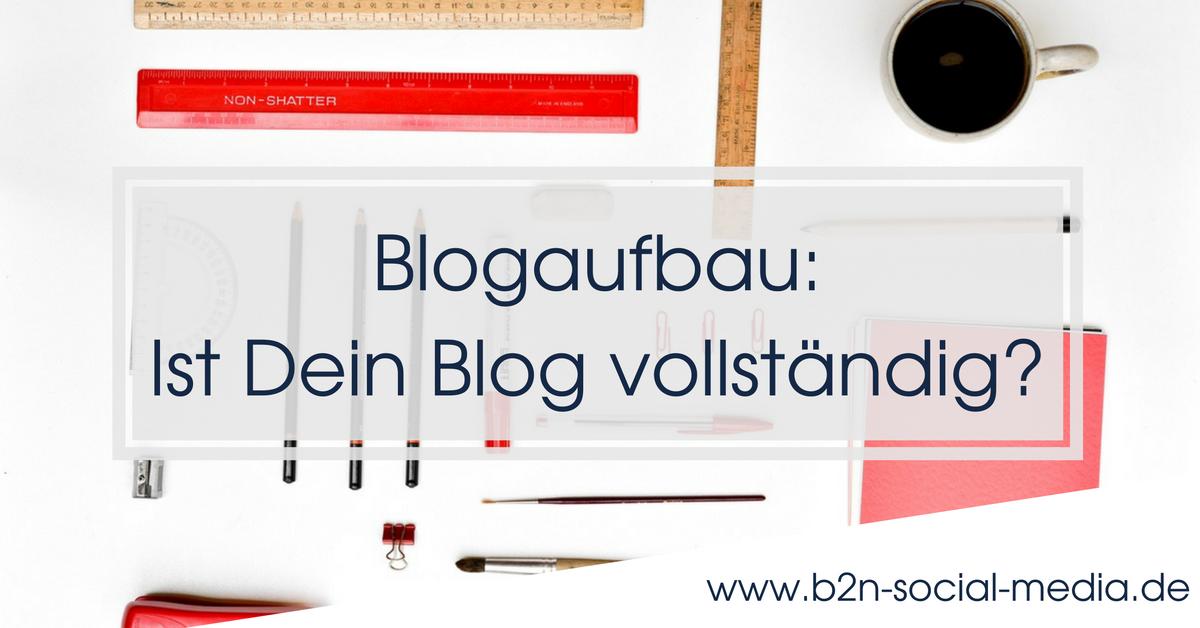 Blogaufbau: Ist Dein Blog vollständig?