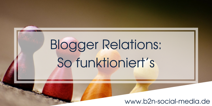 Blogger Relations: So funktioniert's