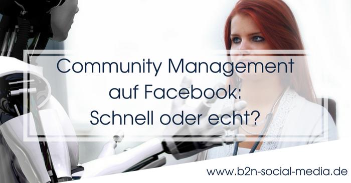 Community Management auf Facebook: Schnell oder echt?