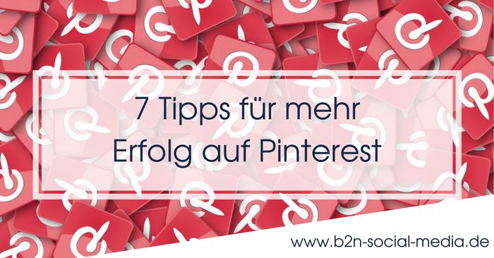 7 Tipps für mehr Erfolg auf Pinterest