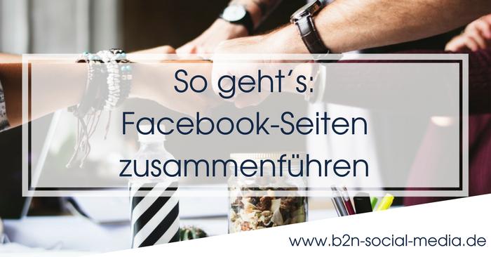 So geht's: Facebook-Seiten zusammenführen