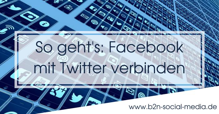 So geht's: Facebook mit Twitter verbinden