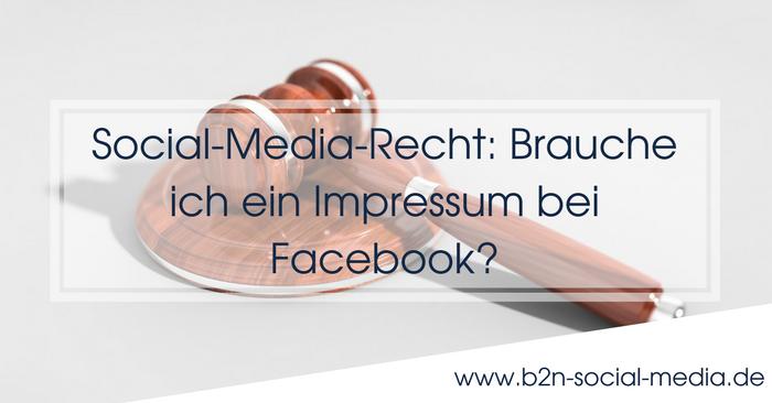Social-Media-Recht: Brauche ich ein Impressum bei Facebook?
