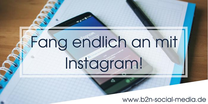 Fang endlich an mit Instagram!