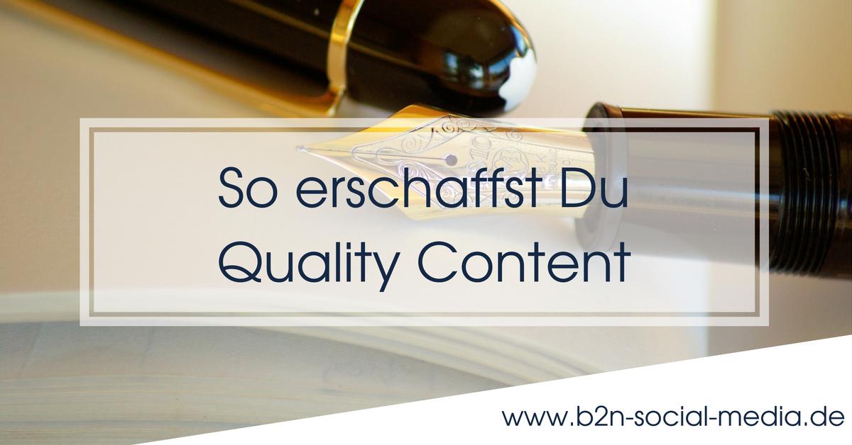 So erschaffst Du Quality Content