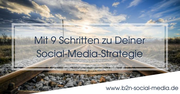 Mit 9 Schritten zu Deiner Social-Media-Strategie