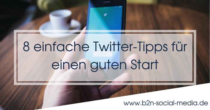 8 einfache Twitter-Tipps für einen guten Start