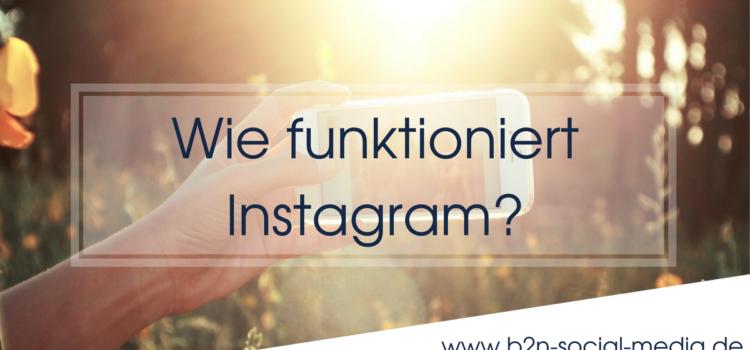 Wie funktioniert Instagram?