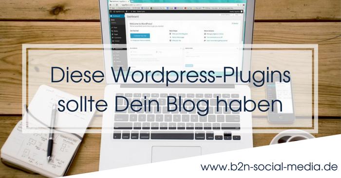 Diese Wordpress-Plugins sollte Dein Blog haben